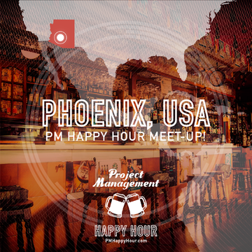 PM Happy Hour meet-up: Phoenix/Tempe!