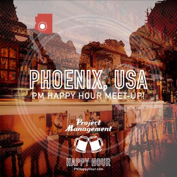 PM Happy Hour meet-up: Phoenix/Tempe!