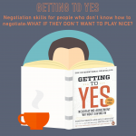 022-Getting to Yes: Negotiation for non-negotiators (part 2 of 2)