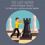 025 – The Last Move – a little bit of game theory for your projects
