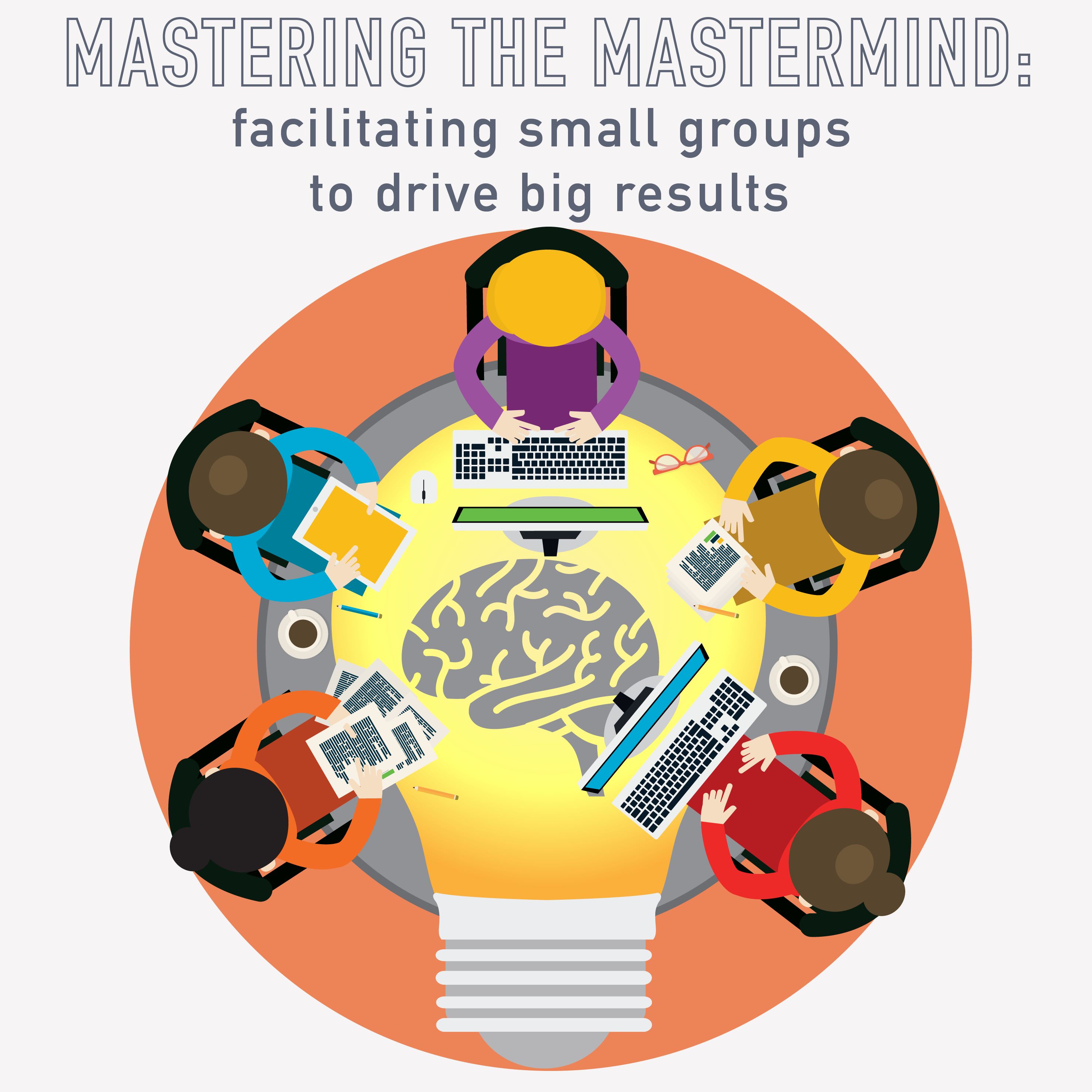 PM Happy Hour 026-Mastering the Mastermind: facilitating small groups for big results