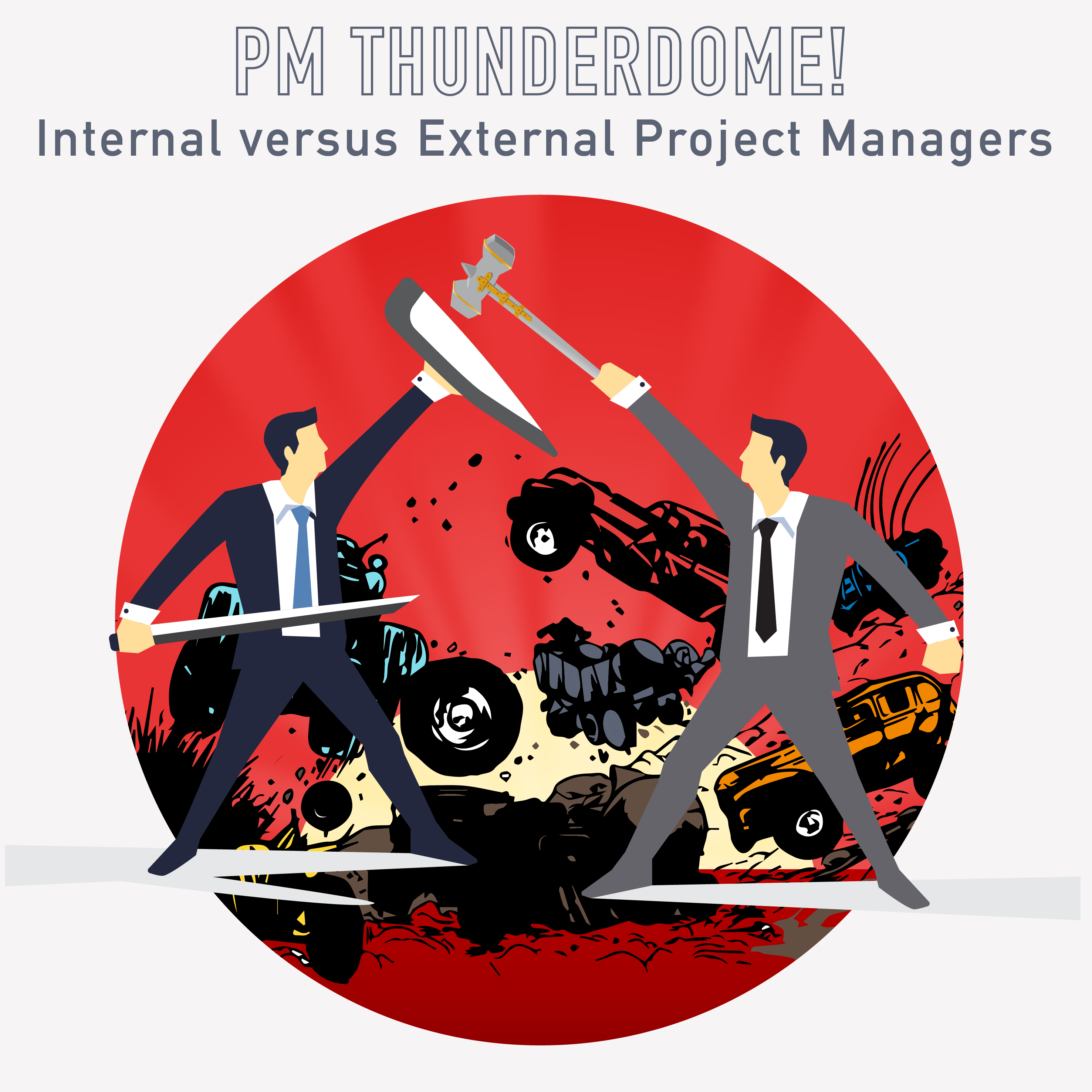 PM Happy Hour 032-Project Management Thunderdome! Internal versus External Project Managers