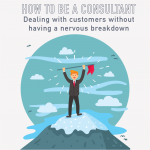 066 – How to be a consultant: Dealing with customers without having a nervous breakdown